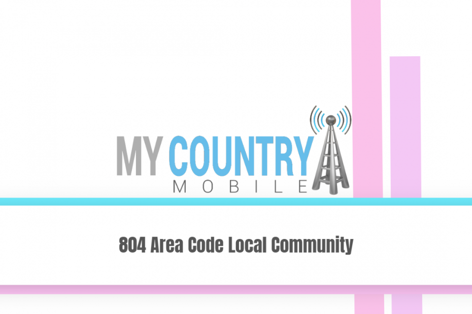 804 Area Code Local Community - My Country Mobile