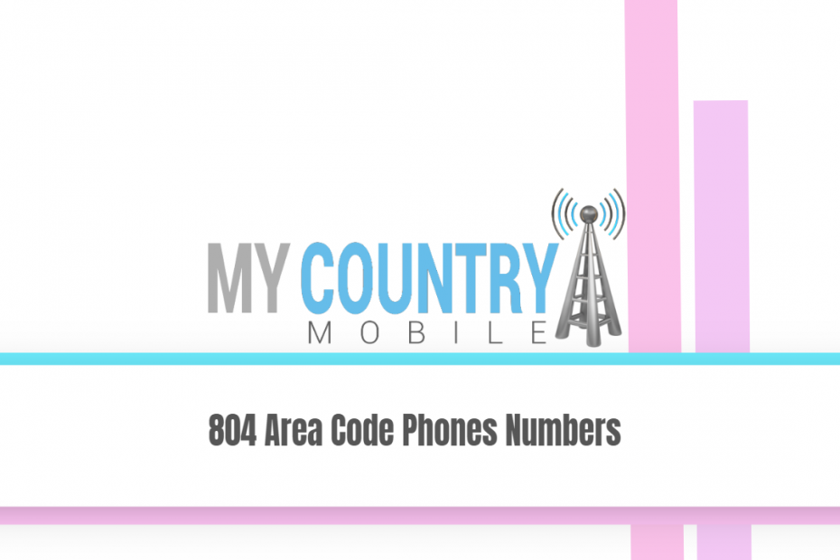804 Area Code Phones Numbers - My Country Mobile
